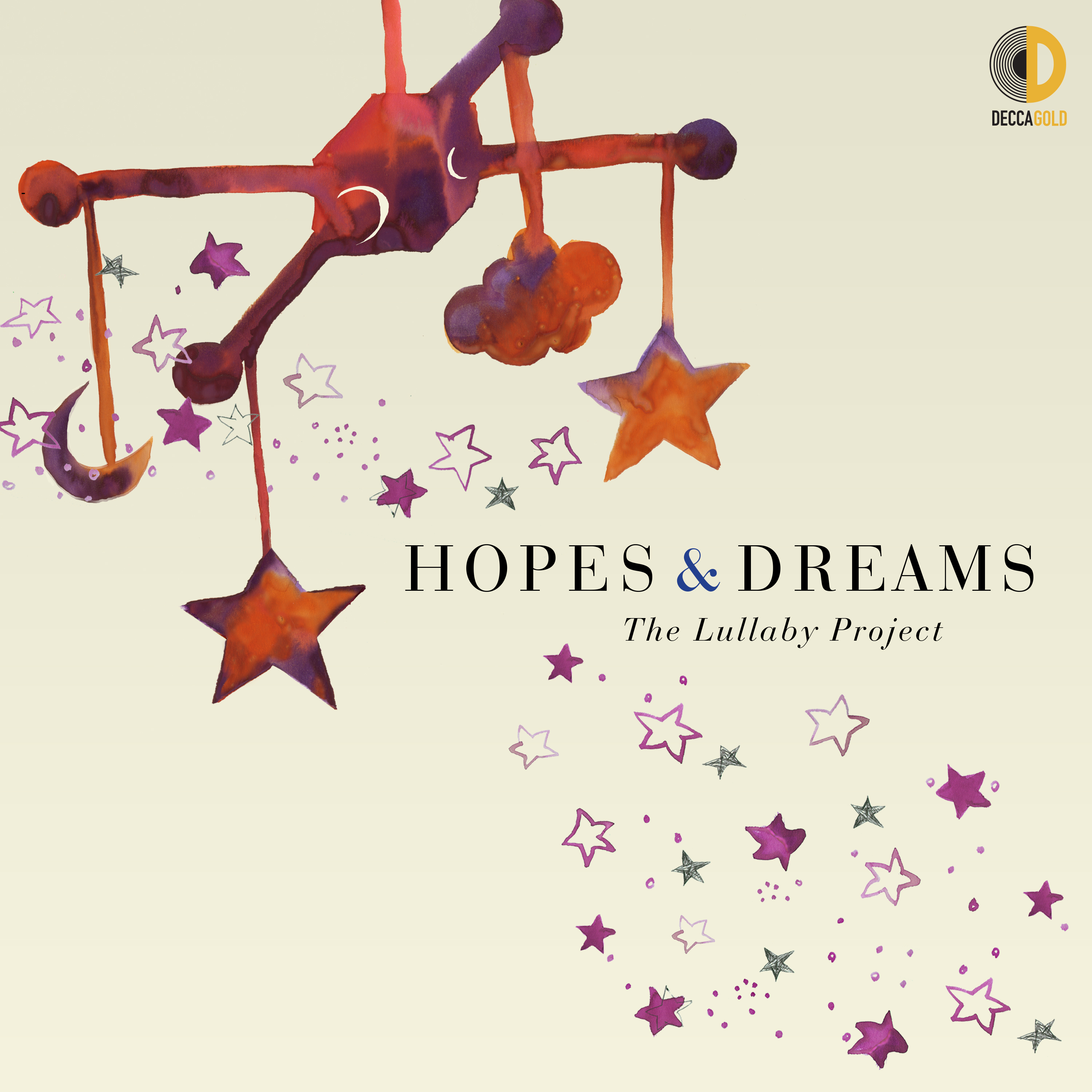 Hopes & Dreams The Lullaby Project